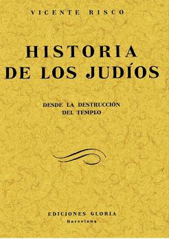 Historia de los Judíos, una obra antisemita del galleguista Vicente Risco