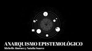 Anarquismo epistemológico.
